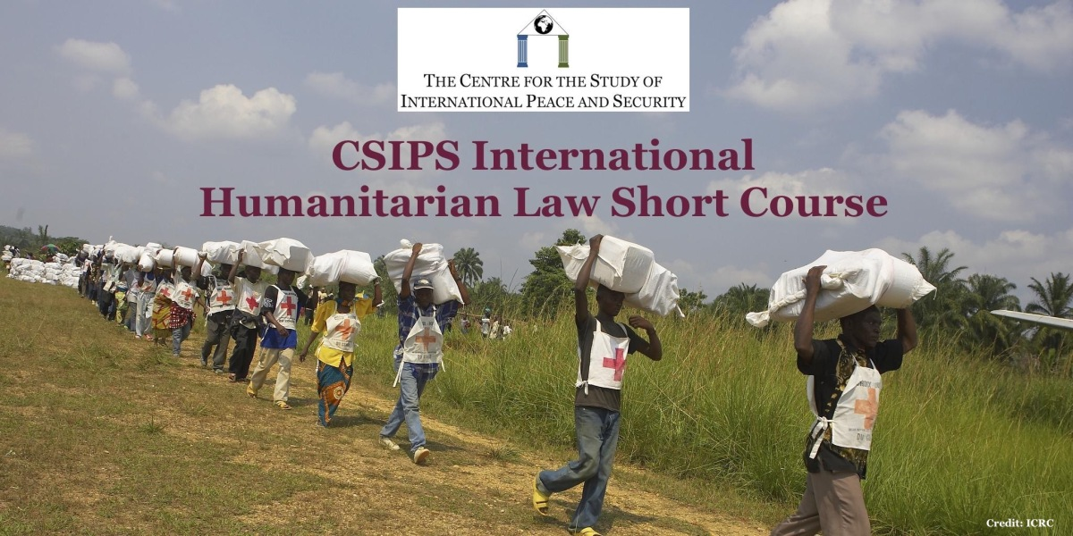 International Humanitarian Law Short Course